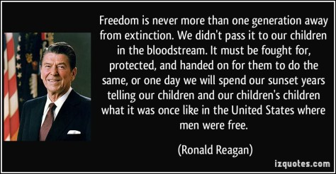 Ronald Regan Freedom fought for